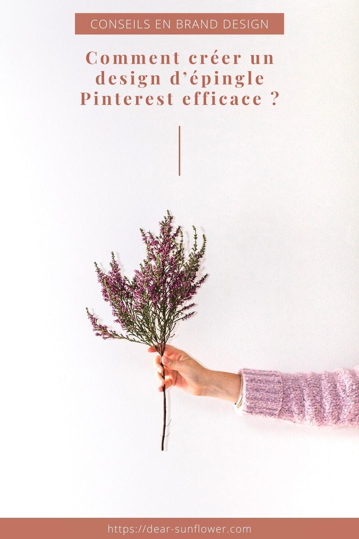 Comment créer un design d'épingle Pinterest efficace ?