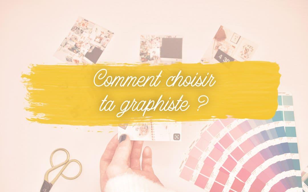 Comment choisir ta graphiste ?
